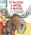 If You Give A Moose A Cookie picture books preschool activities