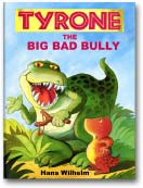 Tyrone the Bad Bully dinosaur picture book