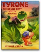 Tyrone the Double Rotten Cheaterdinosaur picture book